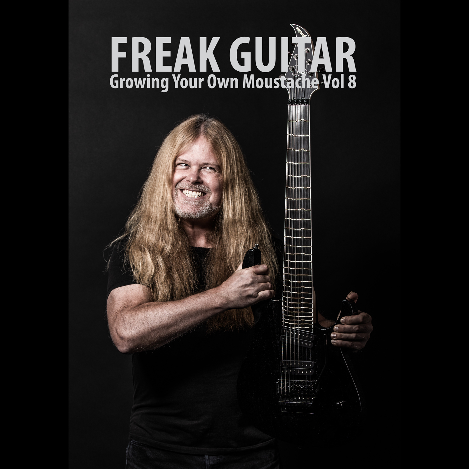 Freak Guitar - Growing Your Own Moustache Vol 8.